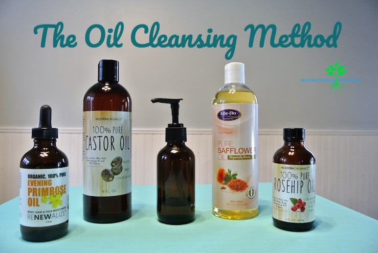The Oil Cleansing Method (For Your Face) #oilcleansing #naturalbeauty #healthybeauty #non-toxicbeauty #reclaimingvitality