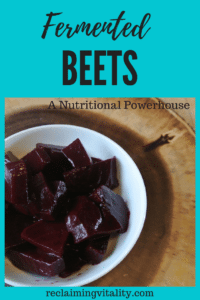 Fermented Beets: A Nutritional Powerhouse #fermentedfoods #traditionalfoods #guthealth #microbiome #reclaimingvitality