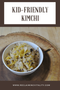 Kid-friendly kimchi #fermentedfoods #traditionalfoods #reclaimingvitality