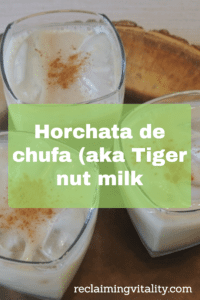 Horchata de Chufa (aka Tiger Nut Milk) Try this tasty way to get your resistant starch and feed your microbiome. Homemade tiger nut milk is nut-free, grain-free, and dairy-free. It takes just minutes to prepare.
