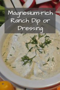 Homemade Ranch dip or dressing (magnesium-rich)