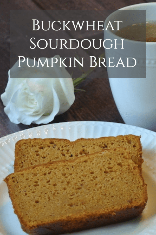 Buckwheat Sourdough Pumpkin Bread
