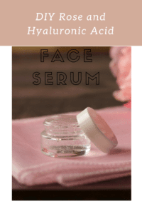 DIY Rose and Hyaluronic Acid Face Serum