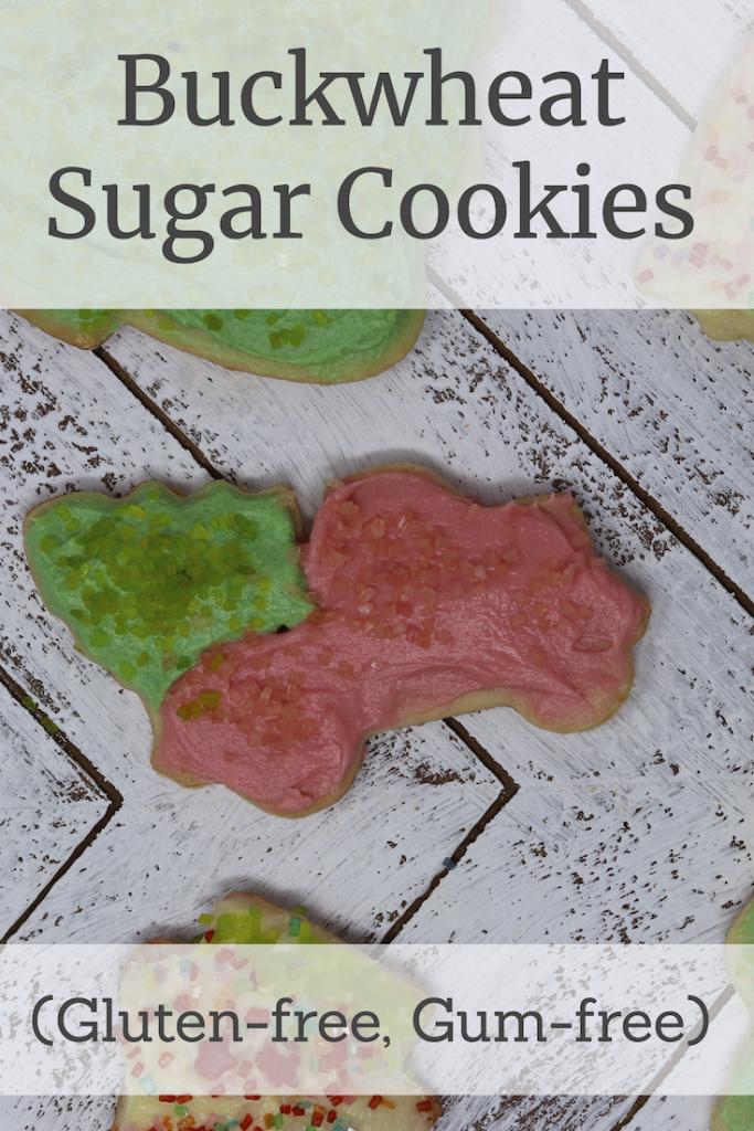 Buckwheat Sugar Cookies (gluten-free, gum-free)