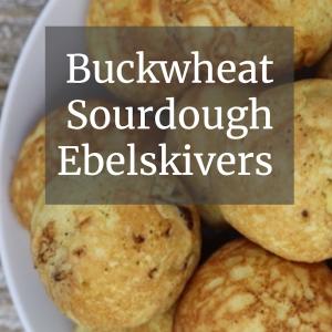 Buckwheat Sourdough Ebelskivers