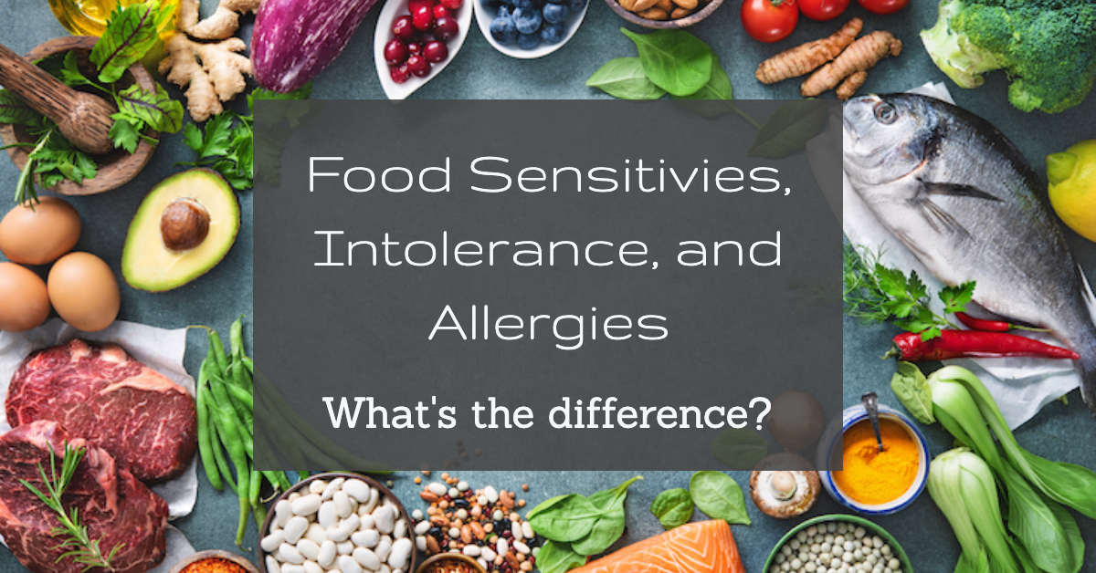 Food Sensitivities, Food Allergies, and Food Intolerance: What's the difference?