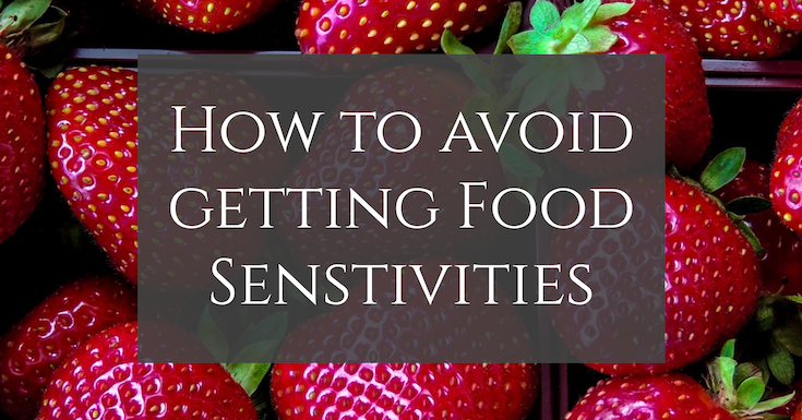 How to Avoid Getting Food Sensitivities